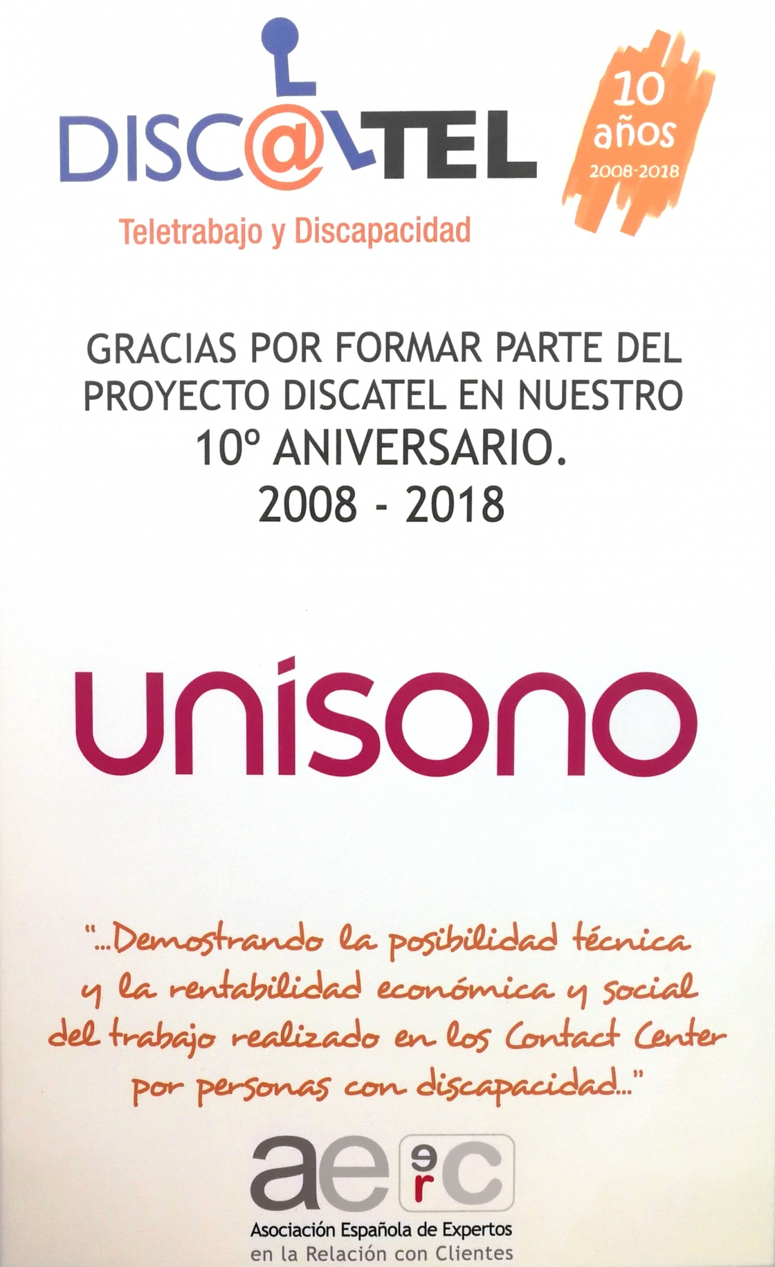 Unisono committed for a decade with project